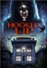 Hooked Up (2013) 1080p Poster