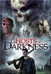Ghosts of Darkness (2017) Poster