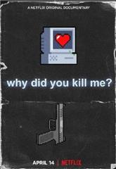 Why Did You Kill Me? (2021) Poster