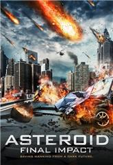 Asteroid: Final Impact (2015) 1080p Poster
