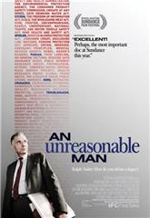 An Unreasonable Man (2007) 1080p Poster
