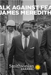 Walk Against Fear: James Meredith (2020) 1080p Poster