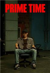 Prime Time (2021) 1080p Poster