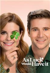 As Luck Would Have It (2021) 1080p Poster