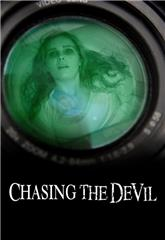 Chasing the Devil (2014) Poster
