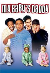 My Baby's Daddy (2004) 1080p Poster