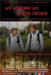 An American Hate Crime (2018) 1080p Poster