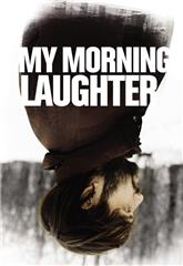 My Morning Laughter (2019) 1080p Poster