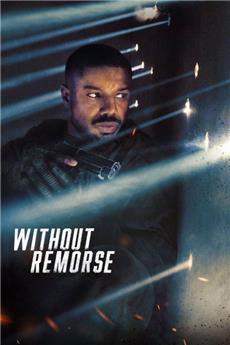 Tom Clancy's Without Remorse (2021) 1080p Poster