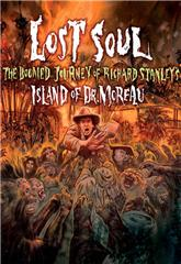 Lost Soul: The Doomed Journey of Richard Stanley's Island of Dr. Moreau (2014) 1080p Poster