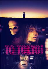 To Tokyo (2018) 1080p Poster