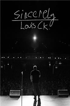 Sincerely Louis CK (2020) Poster