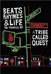 Beats, Rhymes & Life: The Travels of A Tribe Called Quest (2011) 1080p Poster