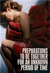 Preparations to Be Together for an Unknown Period of Time (2020) web Poster