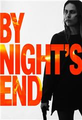 By Night's End (2020) 1080p Poster
