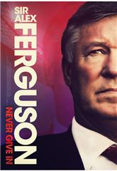 Sir Alex Ferguson: Never Give In (2021) 1080p Poster