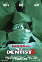 The Dentist 2 (1998) 1080p Poster