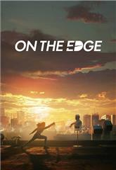 On the Edge (2020) 1080p bluray Poster