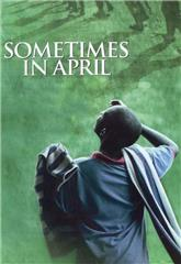 Sometimes in April (2005) 1080p Poster