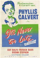 It's Never Too Late (1956) Poster