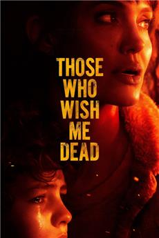 Those Who Wish Me Dead (2021) 1080p Poster