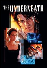 The Underneath (1995) bluray Poster