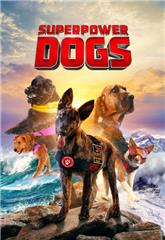Superpower Dogs (2019) Poster