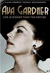 Ava Gardner: Life is Bigger Than Movies (2017) Poster