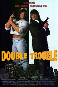 Double Trouble (1992) 1080p Poster