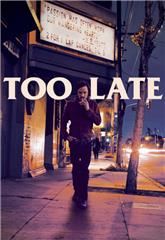 Too Late (2015) Poster