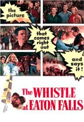 The Whistle at Eaton Falls (1951) Poster