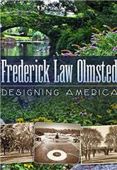 Frederick Law Olmsted: Designing America (2014) Poster