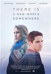 There Is a New World Somewhere (2015) Poster
