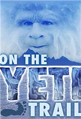 On the Yeti Trail (2014) 1080p Poster