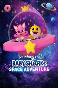 Pinkfong and Baby Shark's Space Adventure (2019) Poster