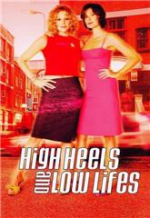 High Heels and Low Lifes (2001) 1080p Poster
