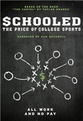 Schooled: The Price of College Sports (2013) 1080p Poster