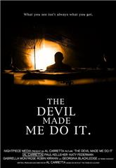The Devil Made Me Do It (2012) 1080p Poster
