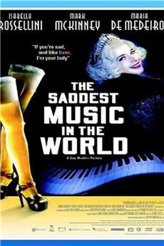 The Saddest Music in the World (2003) 1080p Poster