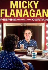 Micky Flanagan: Peeping Behind the Curtain (2020) Poster
