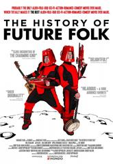 The History of Future Folk (2012) poster