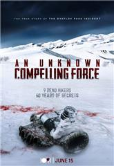 An Unknown Compelling Force (2021) poster