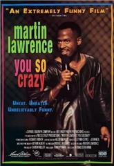 Martin Lawrence: You So Crazy (1994) 1080p poster