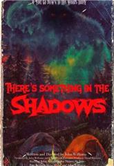 There's Something in the Shadows (2021) poster