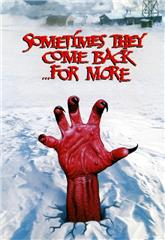 Sometimes They Come Back... for More (1998) poster