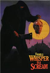 From a Whisper to a Scream (1987) poster