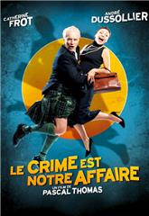 Crime Is Our Business (2008) poster