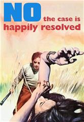 No, the Case Is Happily Resolved (1973) poster