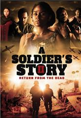 A Soldier's Story 2: Return from the Dead (2020) 1080p Poster