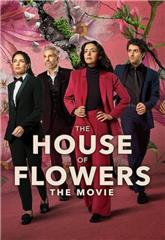 The House of Flowers: The Movie (2021) Poster
